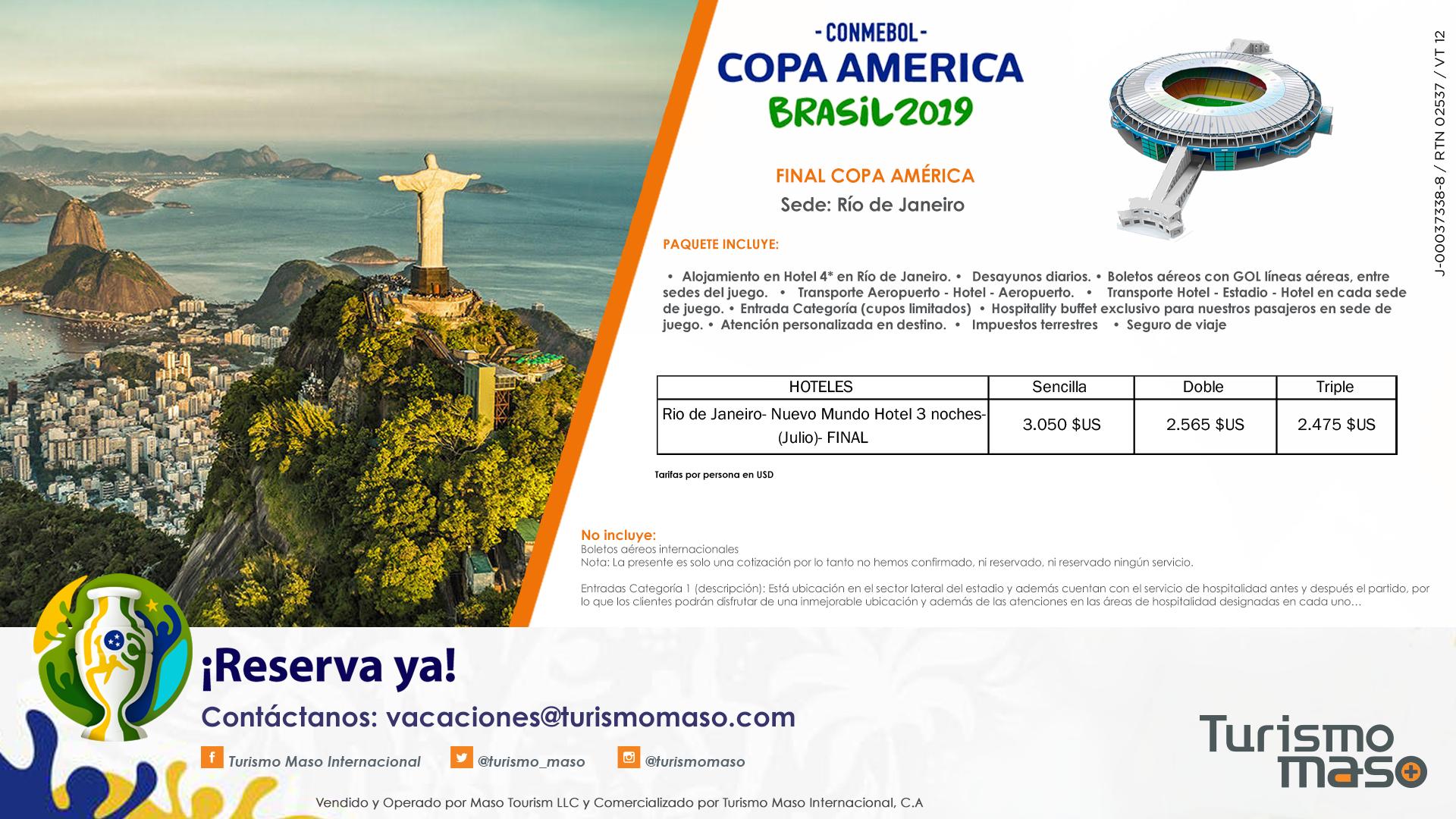 Final de Copa América y Turismo Maso